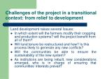 challenges of the project in a transitional context from relief to development