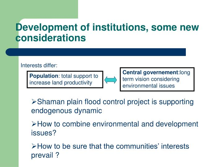 Development of institutions, some new considerations