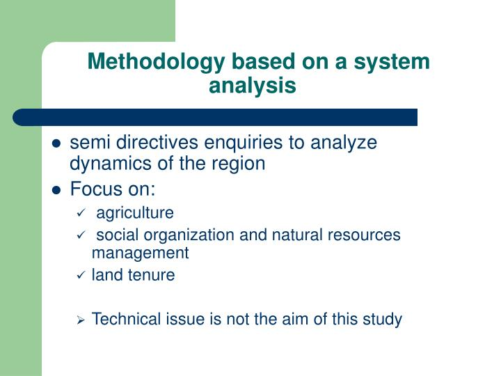 Methodology based on a system analysis