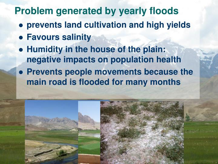 Problem generated by yearly floods