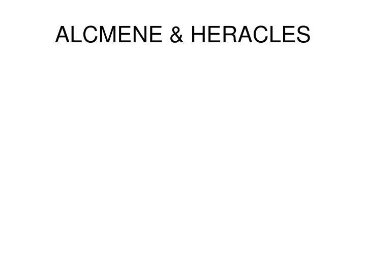ALCMENE & HERACLES