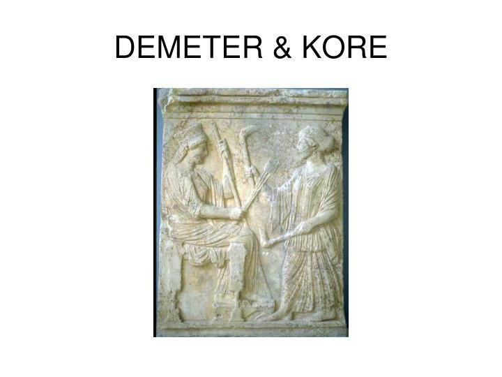 DEMETER & KORE