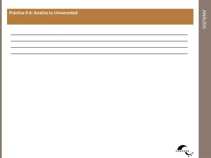 Práctica # 6: Analiza tu Universidad