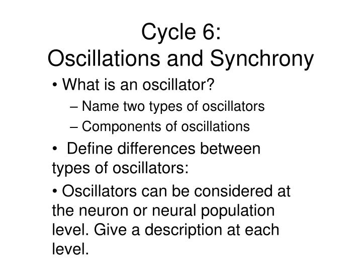Cycle 6: