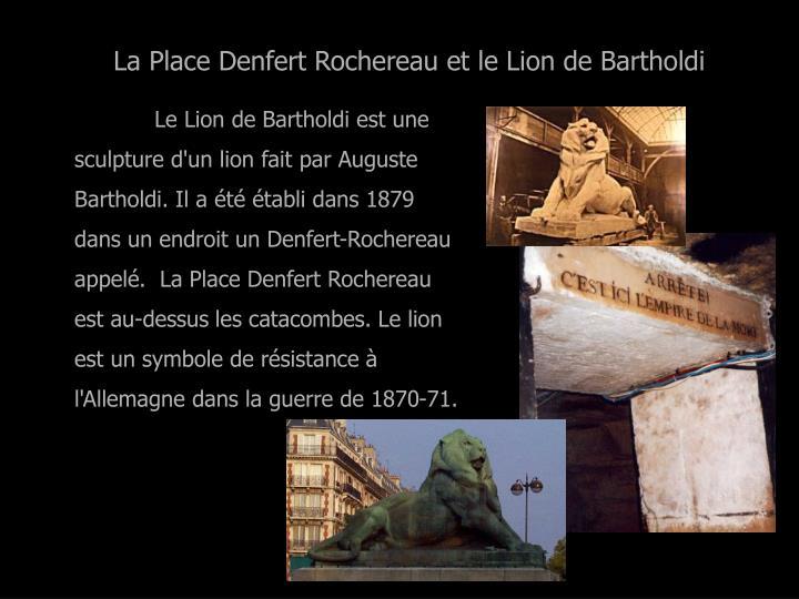 La Place Denfert Rochereau et le Lion de Bartholdi