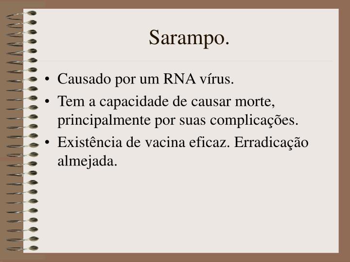 Sarampo.