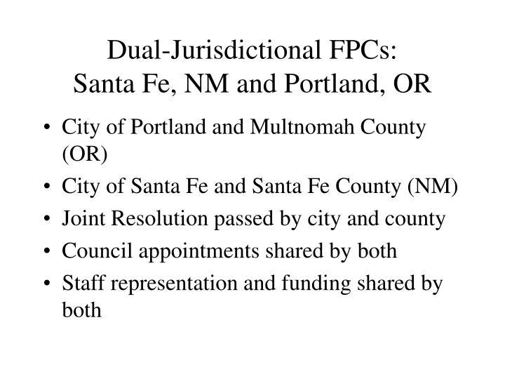 Dual-Jurisdictional FPCs: