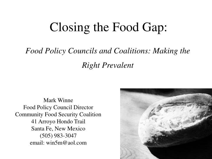 Food policy councils and coalitions making the right prevalent