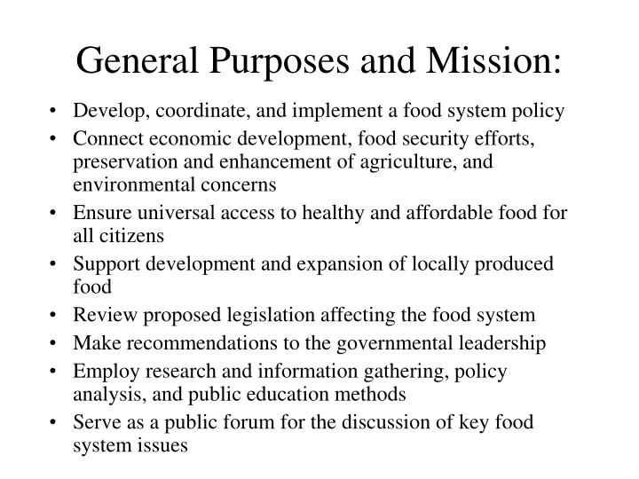 General Purposes and Mission: