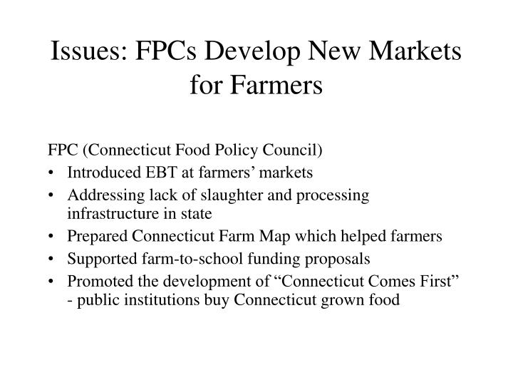 Issues: FPCs Develop New Markets for Farmers