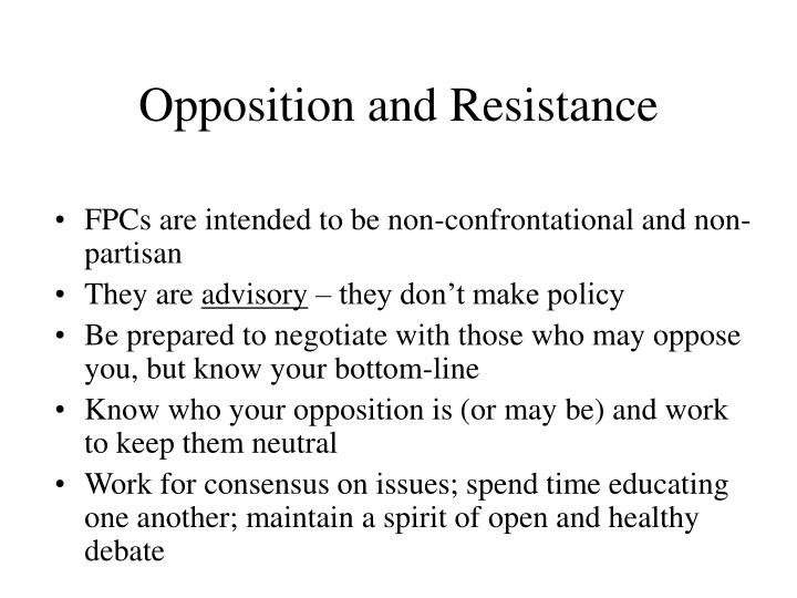 Opposition and Resistance
