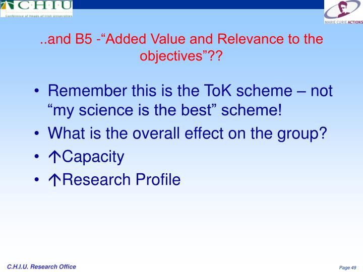 "..and B5 -""Added Value and Relevance to the objectives""??"