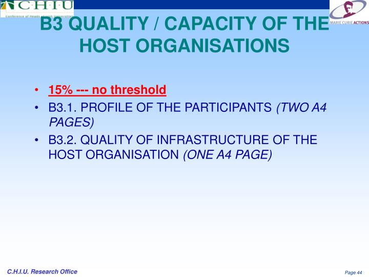 B3 QUALITY / CAPACITY OF THE HOST ORGANISATIONS