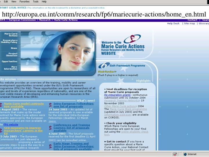 http://europa.eu.int/comm/research/fp6/mariecurie-actions/home_en.html