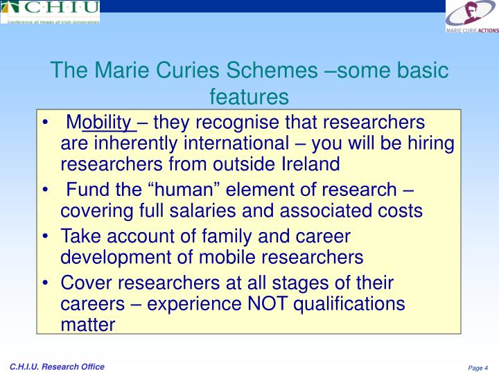 The Marie Curies Schemes –some basic features