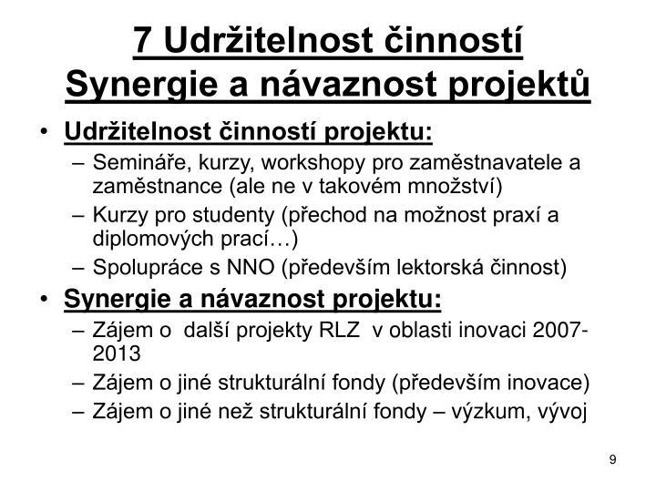 7 Udržitelnost činností