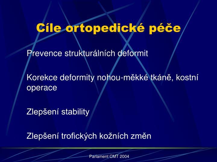 Cíle ortopedické péče