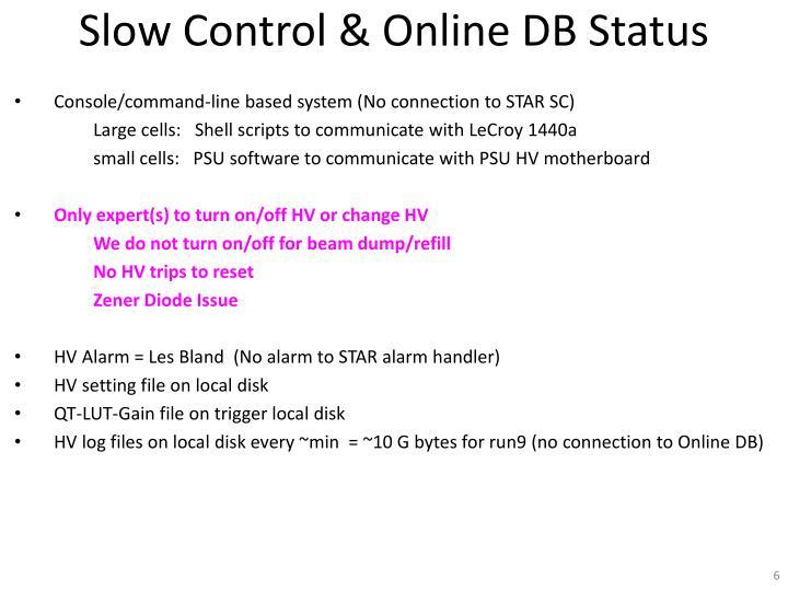 Slow Control & Online DB Status