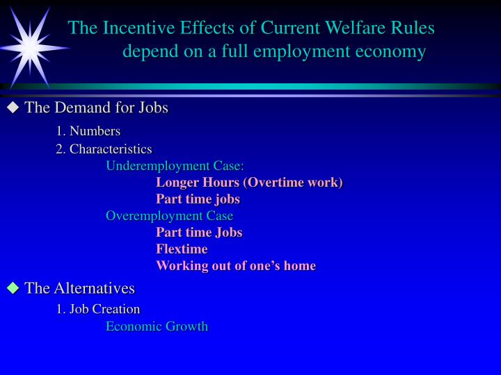The Incentive Effects of Current Welfare Rules