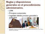 reglas y disposiciones generales en el procedimiento administrativo