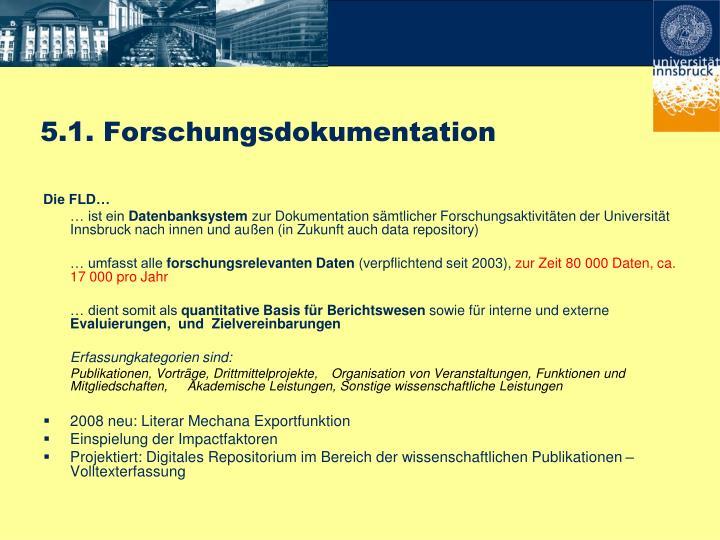 5.1. Forschungsdokumentation