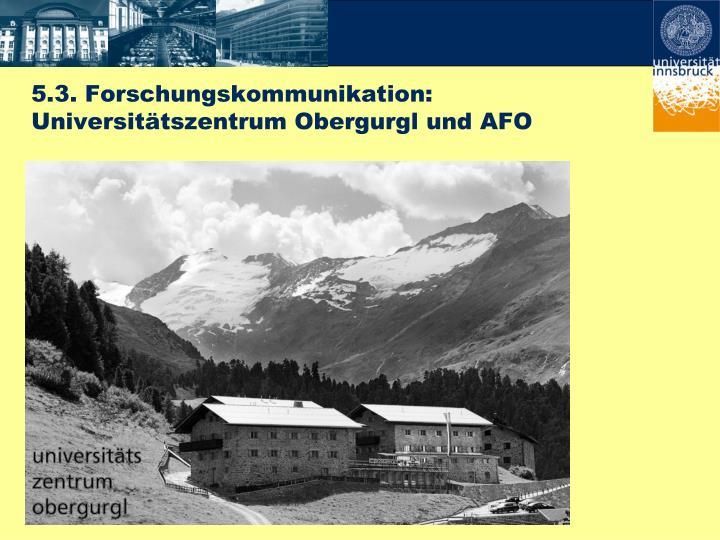5.3. Forschungskommunikation: