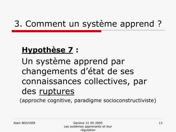 3. Comment un système apprend ?