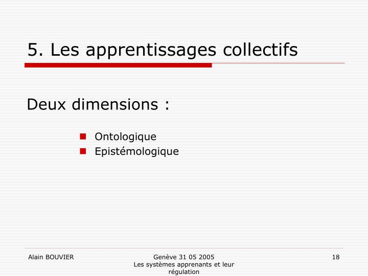 5. Les apprentissages collectifs