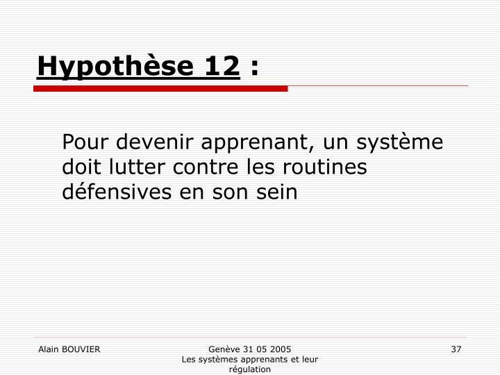 Hypothèse 12
