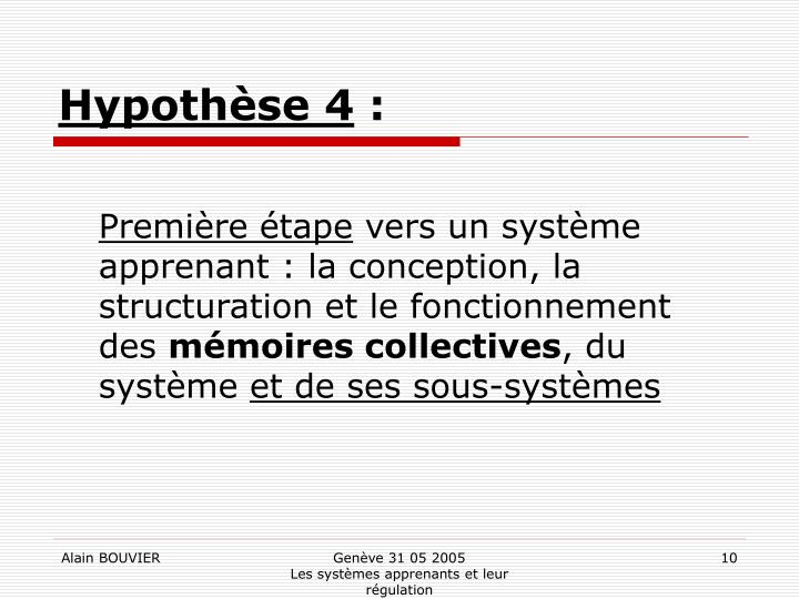 Hypothèse 4