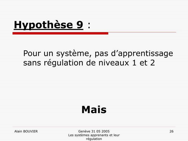 Hypothèse 9