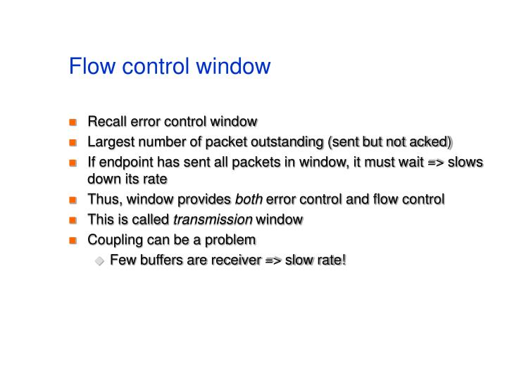 Flow control window