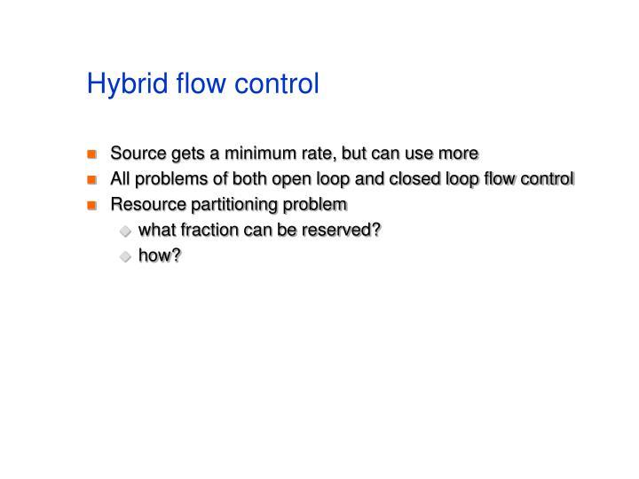 Hybrid flow control