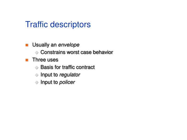 Traffic descriptors