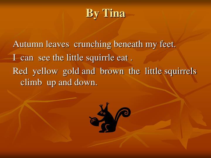 By Tina