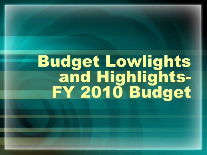 Budget Lowlights and Highlights-