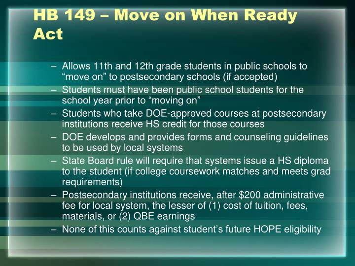 HB 149 – Move on When Ready Act