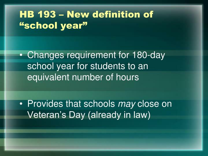 "HB 193 – New definition of ""school year"""