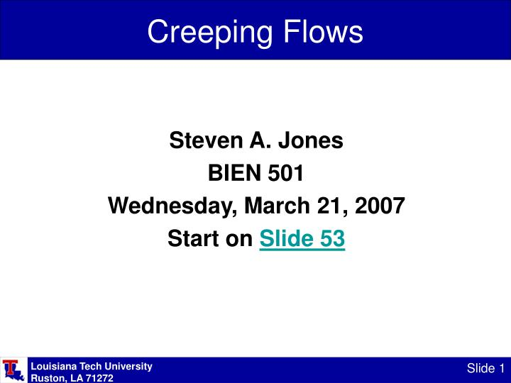 Creeping flows