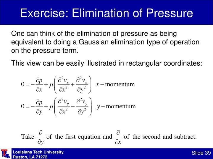 Exercise: Elimination of Pressure
