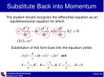 substitute back into momentum1