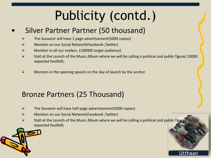Publicity (contd.)
