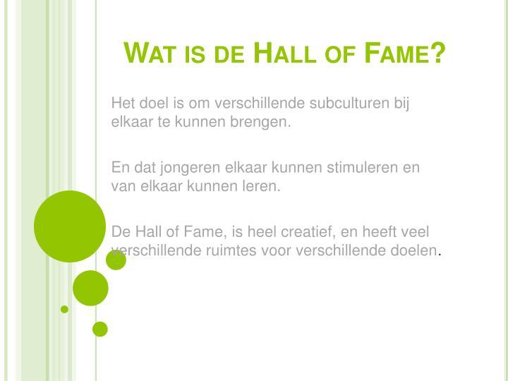 Wat is de Hall of Fame?