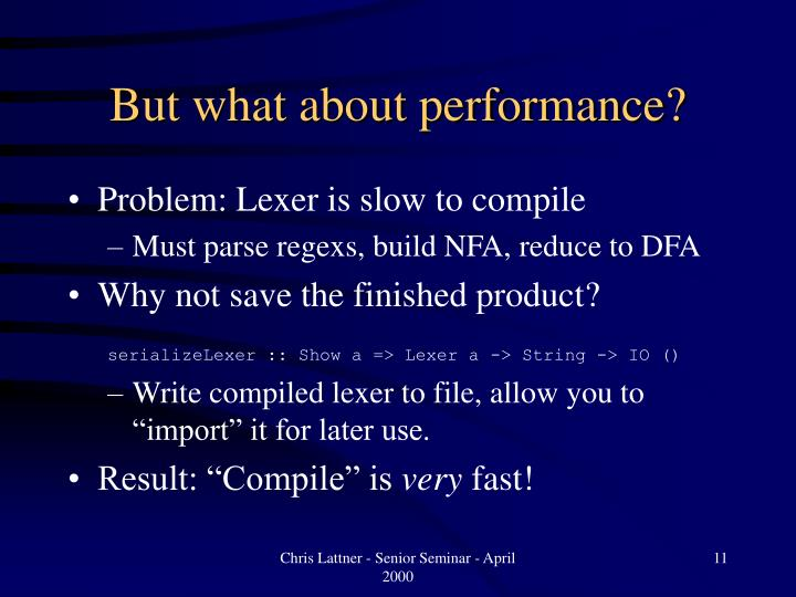 But what about performance?