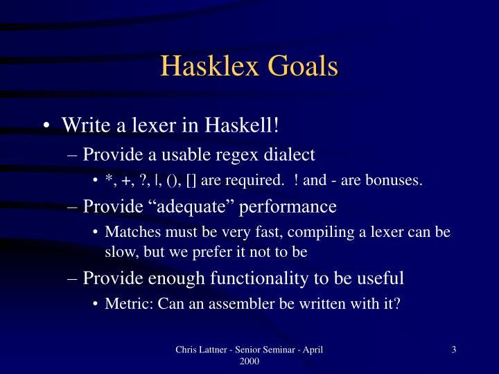 Hasklex Goals