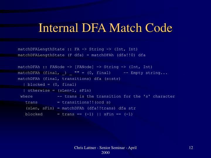 Internal DFA Match Code