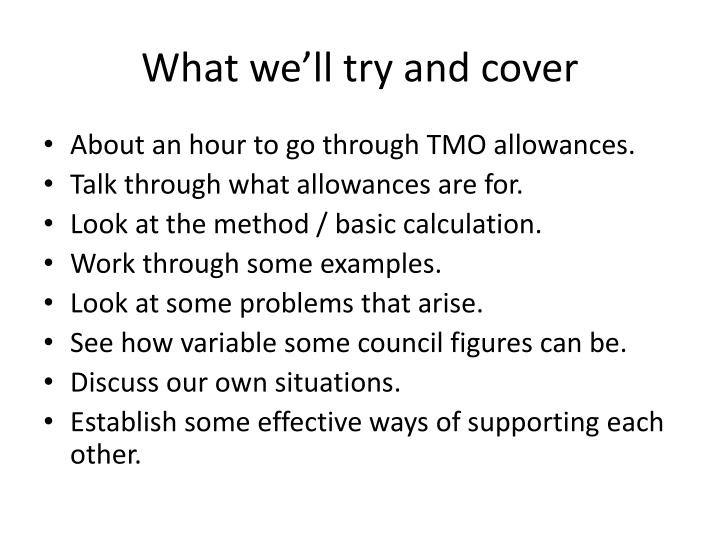 What we ll try and cover