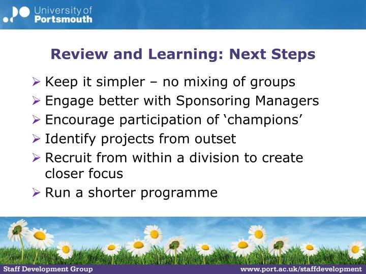 Review and Learning: Next Steps