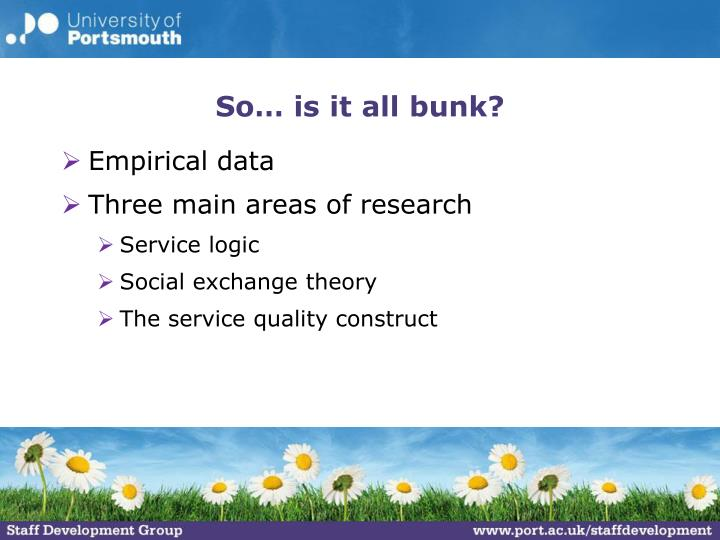 So… is it all bunk?