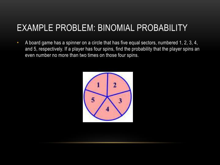 Example Problem: Binomial Probability